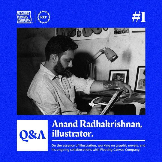 Q&A: Anand Radhakrishnan, illustrator.